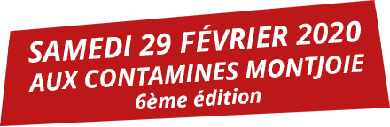 Bloquez la date : Samedi 23 Février 2019 aux Contamines-Montjoie